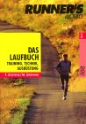 Das Laufbuch - Runner's World - Training, Technik, Ausr�stung